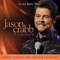 Jason Crabb – Jason Crabb: The Song Lives On [Live At The Loveless Barn in Nashville, TN/2011]