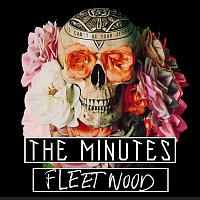 The Minutes – Fleetwood