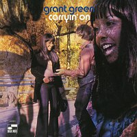 Grant Green – Carryin' On