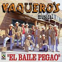 Vaqueros Musical – El Baile Pegao