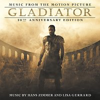 The Lyndhurst Orchestra, Gavin Greenaway, Hans Zimmer, Lisa Gerrard – Gladiator: 20th Anniversary Edition