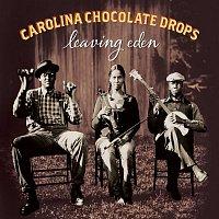 Carolina Chocolate Drops – Leaving Eden (Deluxe Version)