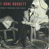 T-Bone Burnett – Proof Through The Night (Remastered)