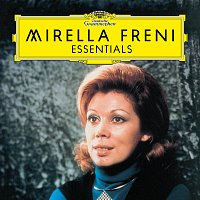 Mirella Freni – Freni: Essentials