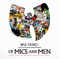 Wu-Tang Clan – Of Mics And Men [Music From The Showtime Documentary Series]
