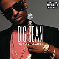 Big Sean – Finally Famous [Deluxe]