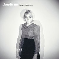 Ane Brun – Changing Of The Seasons