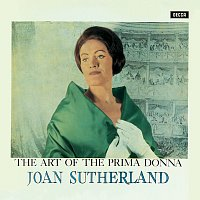 Dame Joan Sutherland – The Art Of The Prima Donna