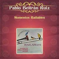 Pablo Beltran Ruiz – Momentos Bailables