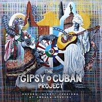The Gipsy Cuban Project – Havana Night Sessions At Abdala Studios
