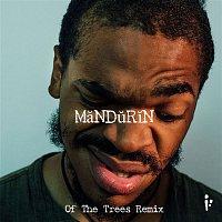 KAMAUU – MăND?R?N (Of The Trees Remix)