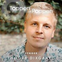 Annika Aakjaer – Toppen Af Poppen 2018 synger Thoger Dixgaard