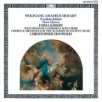 Emma Kirkby, The Academy Of Ancient Music Chorus, Choir Of Westminster Cathedral – Mozart: Exsultate Jubilate; Motets