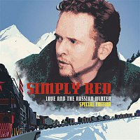 Simply Red – Love And The Russian Winter [Expanded]