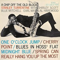 Stanley Turrentine – A Chip Off The Old Block [Remastered]