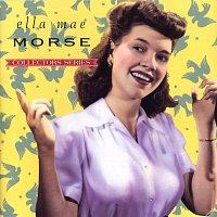 Ella Mae Morse – Capitol Collectors Series