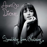 Aura Dione – Something From Nothing