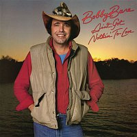 Bobby Bare – Ain't Got Nothin' to Lose