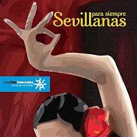Cantores De Hispalis – Sevillanas para siempre