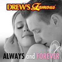 The Hit Crew – Drew's Famous Always And Forever