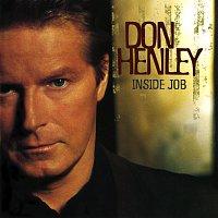 Don Henley – Inside Job