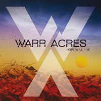 Warr Acres – Hope Will Rise