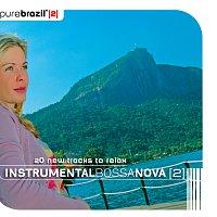 Různí interpreti – Pure Brazil II - Instrumental Bossa Nova