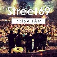 Street69 – Přísahám