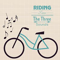 The Three Sounds – Riding Tunes