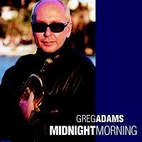 Greg Adams – Midnight Morning