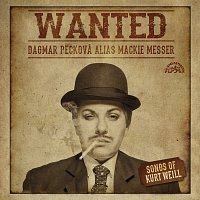 Přední strana obalu CD Wanted / Písně Kurta Weilla
