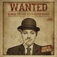 Dagmar Pecková – Wanted / Písně Kurta Weilla