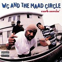 WC & The Maad Circle – Curb Servin'