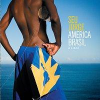 Seu Jorge – América Brasil O Disco