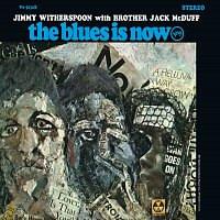 Jimmy Witherspoon, Jack McDuff – The Blues Is Now