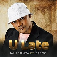 Jakarumba, Cargo – U Late
