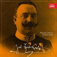 "Hudba Hradní stráže – ""Neznámý"" Julius Fučík"