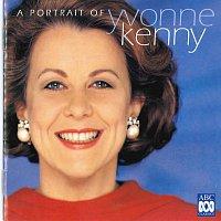 Yvonne Kenny – A Portrait Of Yvonne Kenny