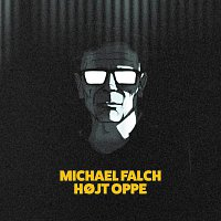 Michael Falch – Hojt Oppe