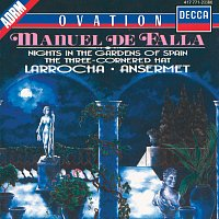 Alicia de Larrocha, Teresa Berganza, L'Orchestre de la Suisse Romande – Falla: Nights in the Gardens of Spain; 3-Cornered Hat; La Vida Breve