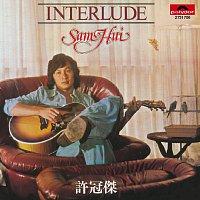 Sam Hui – BTB Interlude [CD]
