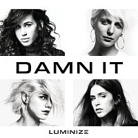 Luminize – Damn It