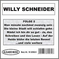 Willy Schneider – Willy Schneider Folge 2
