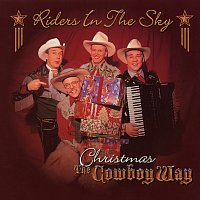 Riders In The Sky – Christmas The Cowboy Way