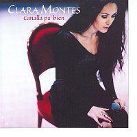Clara Montes – Canalla Pa' Bien