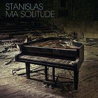 Stanislas – Ma solitude