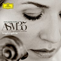 Anne-Sophie Mutter – ASM35 - The Complete Musician - Highlights