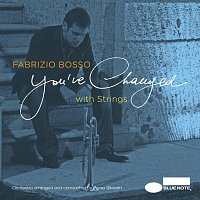 Fabrizio Bosso – You've Changed