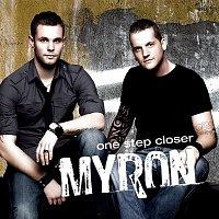 Myron – One Step Closer
