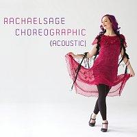 Rachael Sage – Choreographic [Acoustic]